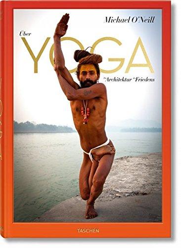 Über Yoga: Die Architektur des Friedens Er Ist Mein Meister