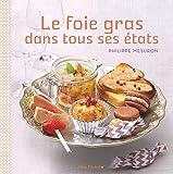 Le Foie gras dans tous ses états