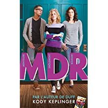MDR - Menteuse Drôlement Raleuse (Hors-séries) (French Edition)