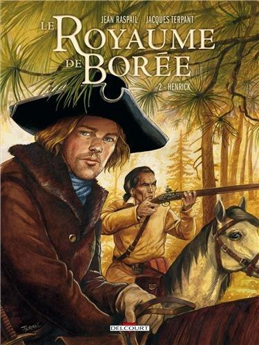 Le Royaume de Borée T02: Henrick