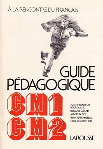 Guide pédagogique CM1, CM2