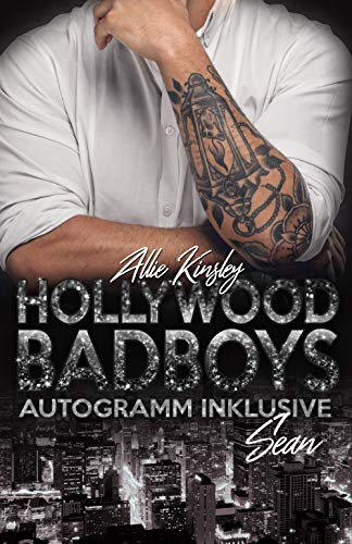 Hollywood Badboys - Autogramm inklusive: Sean par Allie Kinsley