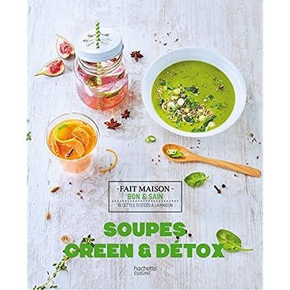 Soupes, Green & Détox