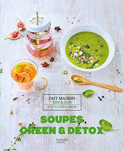 Soupes, Green & Détox par S Cuiz In