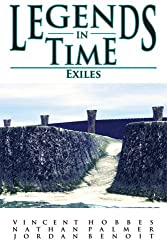 Exiles (Legends in Time, Book 2)