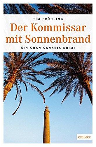 Preisvergleich Produktbild Der Kommissar mit Sonnenbrand: Ein Cran Canaria Krimi