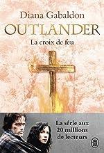 Outlander, Tome 5 - La croix de feu de Diana Gabaldon