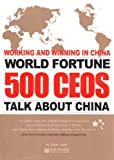 Telecharger Livres Working and Winning in China World Fortune 500 CEOs Talk About China by China Daily 2008 01 06 (PDF,EPUB,MOBI) gratuits en Francaise