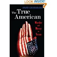 The True American: Murder and Mercy in Texas