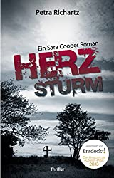 Herzsturm: Ein Sara Cooper Roman (6) (German Edition)