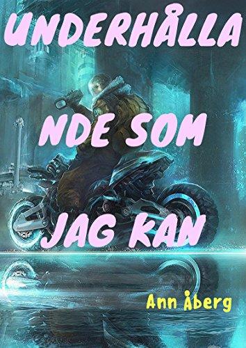 Underhalla nde som jag kan (Swedish Edition)