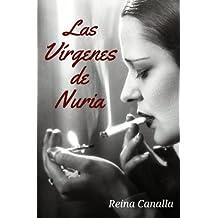 Las Vírgenes de Nuria (Spanish Edition)