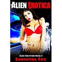 ALIEN EROTICA: Alien Servitude Book 2 (English Edition)