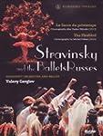 Stravinsky et les Ballets Russes / Le...