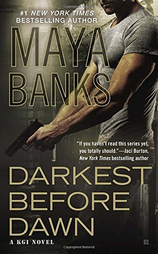 darkest-before-dawn-a-kgi-novel-by-maya-banks-2015-10-27