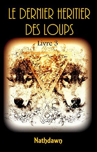 Le dernier Héritier des Loups 3