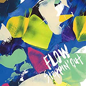 Flow - Steppin' Out [Japan CD] KSCL-2679