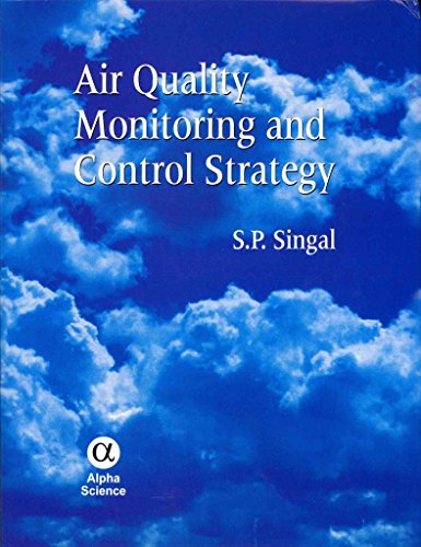 [Air Quality Monitoring and Control Strategy] (By: Sagar Pal Singal) [published: June, 2012]