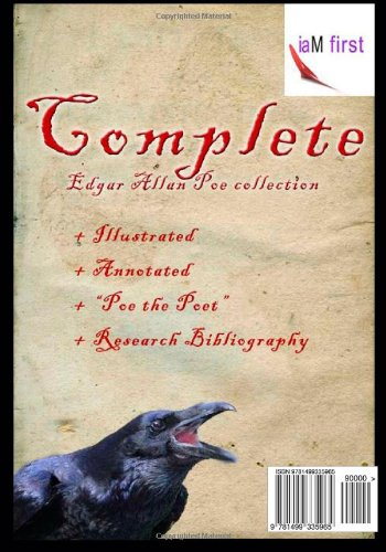 Edgar Allan Poe Complete Collection - 120+ Tales, Poems, Essays, Books: (annotated & illustrated)
