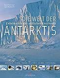 Die Welt der Antarktis: Geheimnisse des südlichen Kontinents