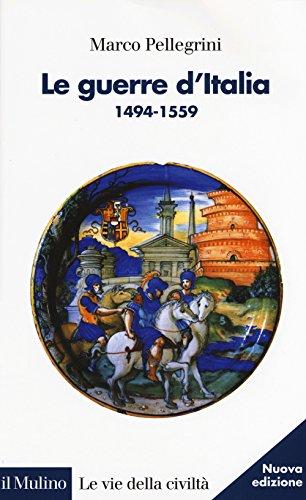 Le guerre d'Italia 1494-1559