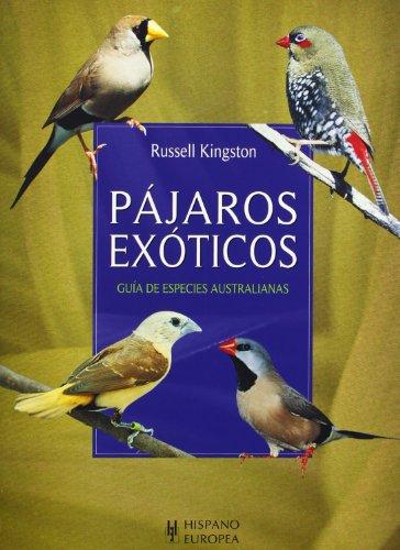 Pájaros exóticos (Mascotas/ Pets) por Russell Kingston