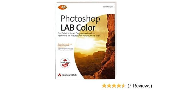 Photoshop LAB Color: Das Geheimnis des Canyons und andere Abenteuer ...