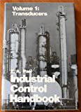 INDUSTRIAL CONTROL HDBK VOL.1
