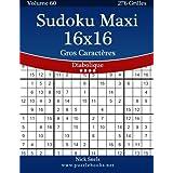 Sudoku Maxi 16x16 Gros Caractères - Diabolique - Volume 60 - 276 Grilles