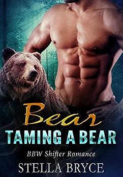Taming a Bear: BBW Shifter Romance (Red Moon Seduction Book 1) (English Edition) par [Bryce, Stella]