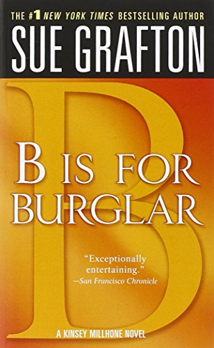 """b"" Is for Burglar: A Kinsey Millhone Mystery (Kinsey Millhone Mysteries (Paperback))"
