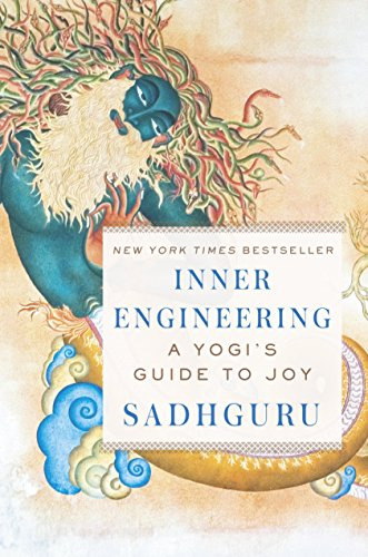 Inner Engineering: A Yogi\'s Guide to Joy (English Edition)