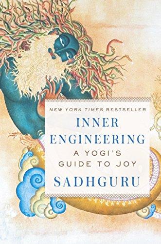 Inner Engineering: A Yogi's Guide to Joy (English Edition) por Sadhguru