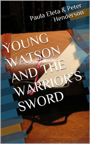 YOUNG WATSON AND THE WARRIOR'S SWORD
