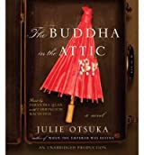 The Buddha in the Attic Otsuka, Julie ( Author ) Aug-23-2011 Compact Disc