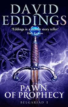 Pawn Of Prophecy: Book One Of The Belgariad par [Eddings, David]