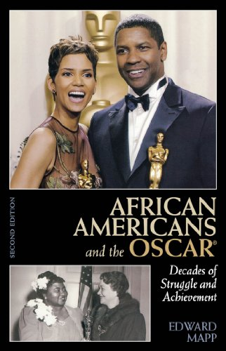African Americans and the Oscar: Decades of Struggle and Achievement (English Edition)