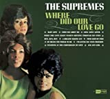 Songtexte von The Supremes - Where Did Our Love Go