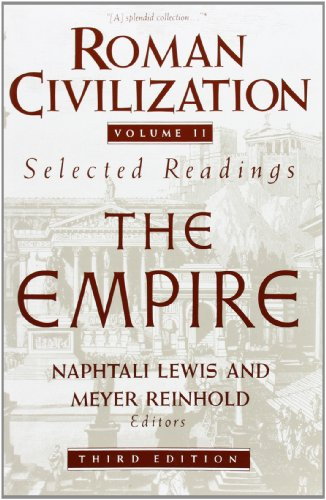 002: Roman Civilization: The Empire: A Sourcebook: Roman Empire v. 2 (Records of Civilization Sources & Study)