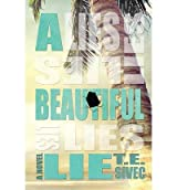[(A Beautiful Lie)] [Author: T E Sivec] published on (January, 2013)