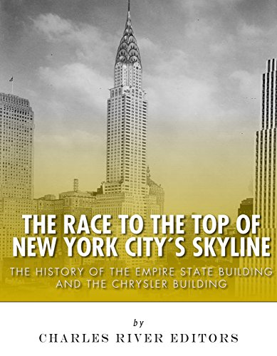 the-race-to-the-top-of-new-york-citys-skyline-the-history-of-the-empire-state-building-and-chrysler-