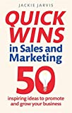 This book is an indispensable guide for those who don't have the time to wade through the theory, but want ideas which can be readily put in practice.    Quick Wins in Sales and Marketing is packed with no-nonsense advice and proven examples from ...
