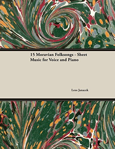15 Moravian Folksongs - Sheet Music for Voice and Piano (English Edition)