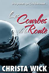 Les Courbes de la Route (French Edition)