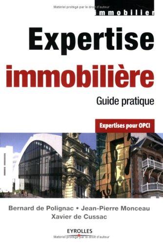 Expertise immobilière : Guide pratique Expertises pour OPCI par Bernard de Polignac