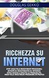 Scarica Libro Ricchezza Su Internet Hyip high Yeld Investiment Programs Offerte Di Investimento Su Internet Evita I Rischi E Sfrutta Le Probabilita High yield Investment Programs in Pratica (PDF,EPUB,MOBI) Online Italiano Gratis