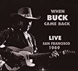 When Buck Came Back - Live San Francisco 1989