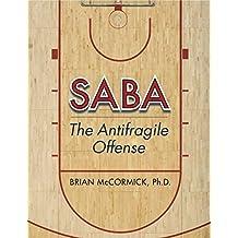 SABA: The Antifragile Offense (English Edition)