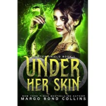 Under Her Skin (Lindi Parker, Shifter Shield Book 1) (English Edition)