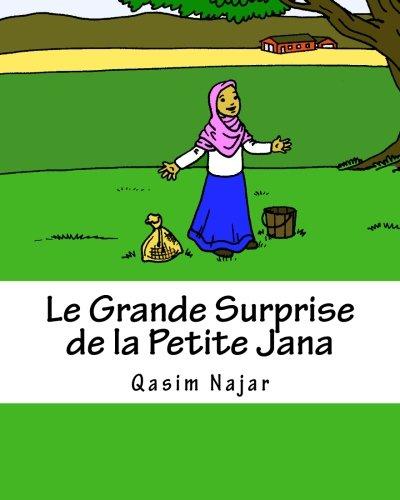 Le Grande Surprise de la Petite Jana: Un livre d?histoire et de coloriage pour les enfants
